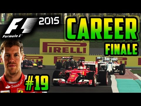 F1 2015 VETTEL CAREER MODE FINALE: ABU DHABI (PART 19)