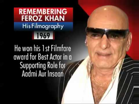 Remembering Feroz Khan