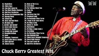 Chuck Berry 39 S 40 Biggest Songs Chuck Berry Greatest Hits Full Album