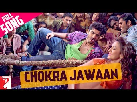 Chokra Jawaan - Full Song - Ishaqzaade