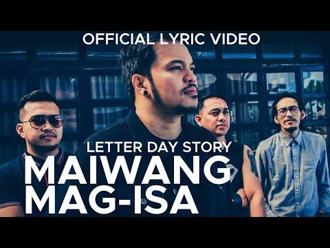 Letter Day Story - Maiwang Mag-isa