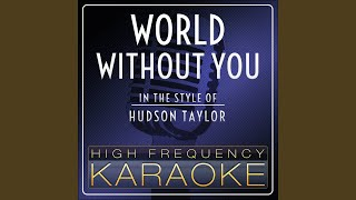 World Without You Karaoke Version