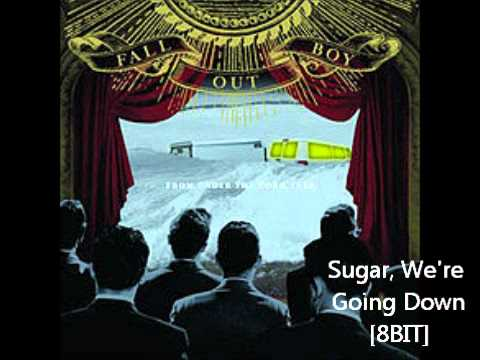 Fall Out Boy Sugar, We're Going Down [8BIT]