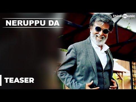 Kabali Teaser | Neruppu Da Song Teaser | Rajinikanth | Pa Ranjith | Santhosh Narayanan