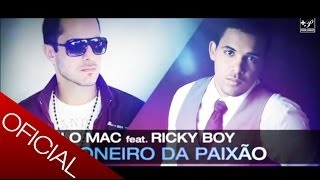 Paulo Mac ® feat. Ricky Boy - Prisioneiro da Paixão [2012]