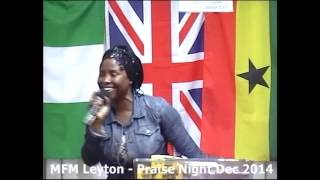 Annual Praise Night 2014 - MFM Leyton