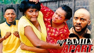 My Family Apart Season 1 - 2017 Latest Nigerian Nollywood movie