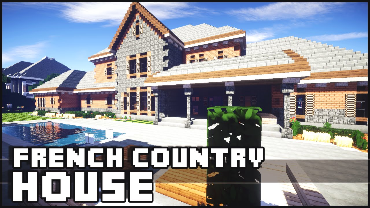 How To Build A French Country House In Minecraft