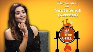 Niruta Singh | Actress | What The Flop | 14 November 2019