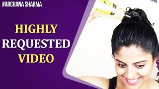 Heavy Oiling Hair! | Highly Requested Video | Be Beautethical | Archana Sharma