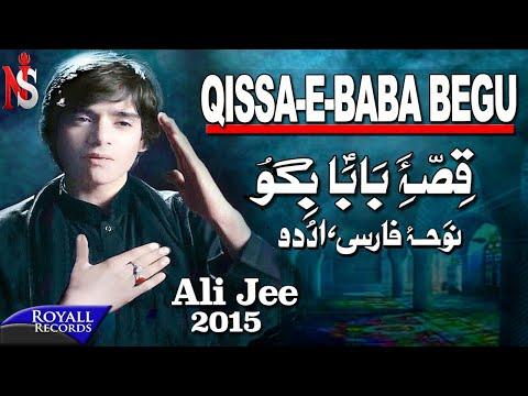 Ali Jee   Qissa E Baba Bigu (Farsi)   2014   علی ج