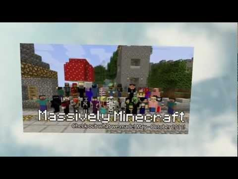 Massively Minecraft: Check out what we made! (May - October, 2011)