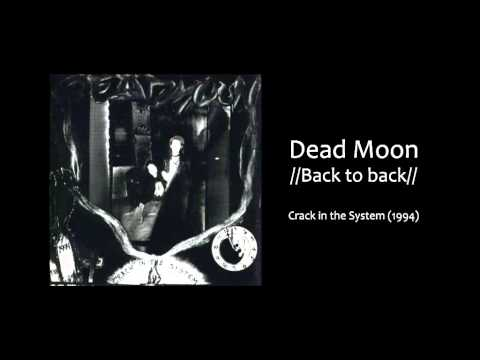 Dead Moon - Back to Back