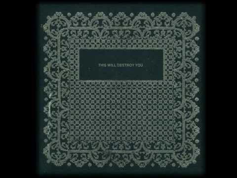 This Will Destroy You - A Three-legged Workhorse