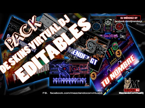 DESCARGA PACK DE SKINS VIRTUAL DJ EDITABLES CON TU NOMBRE DE DJ