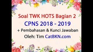 Full Pembahasan Soal TWK CPNS 2018-2019 HOTS dan Kunci Jawaban Bagian 2