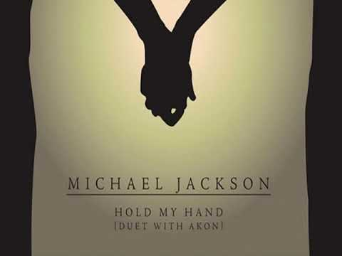 Michael Jackson feat  Akon -  Hold My Hand Lyrics