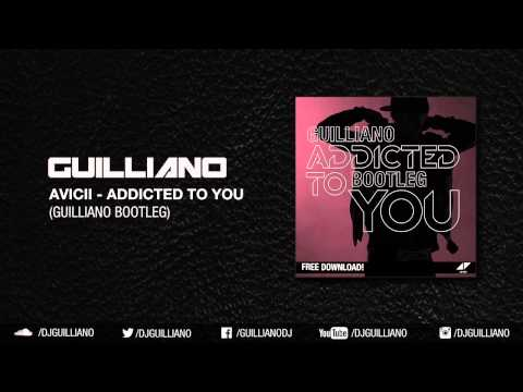 avicii-addicted-to-you-guilliano-remix-free-download.html