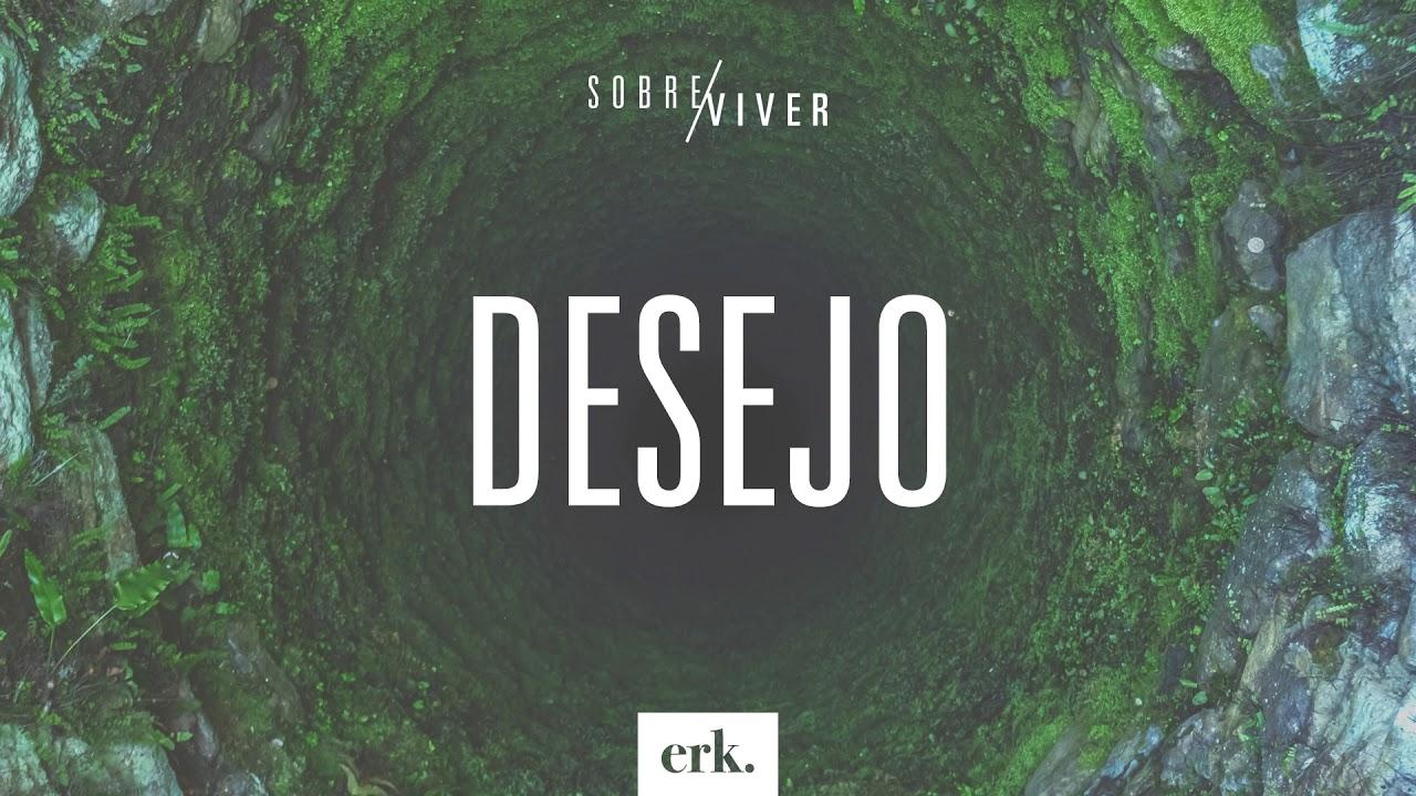 Sobre Viver #334 - Desejo / Ed René Kivitz