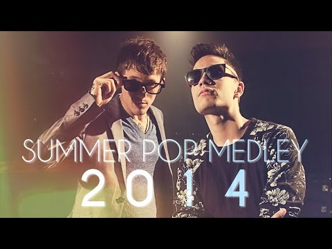Summer Pop Medley 2014 - Sam Tsui  Kurt Hugo Schneider