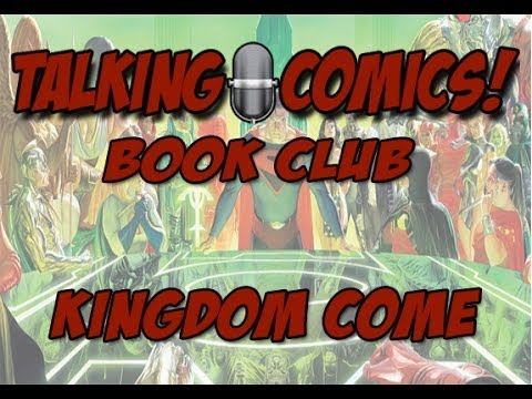 Talking Comics Book Club: Kingdom Come