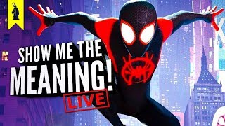 Spider-Man: Into the Spider-Verse – What Is Miles' Choice? – Show Me the Meaning! LIVE!