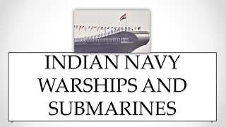 Indian Navy Warships and Submarines CDS / UPSC / NDA / AFCAT /Other Defense news