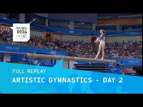 Gymnastics  Women's Qualification    Full Replay   Nanjing 2014 Youth Olympic Games