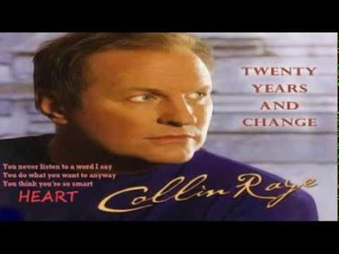 Collin Raye - Twenty Years and Change