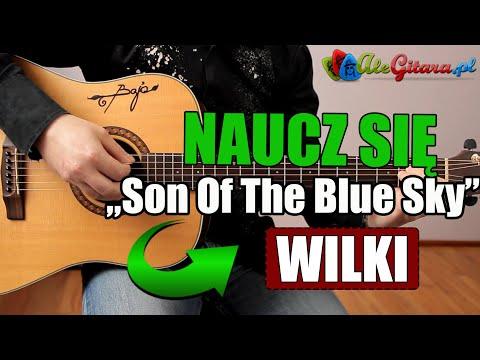 Jak Zagrać Na Gitarze: Wilki - Son Of The Blue Sky