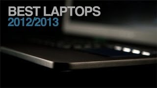 Best laptops 2012/2013