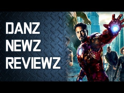 Danz Newz Reviewz - The Avengers (2012)