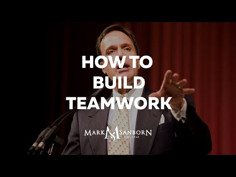How to Build Teamwork by Mark Sanborn | Keynote Speaker