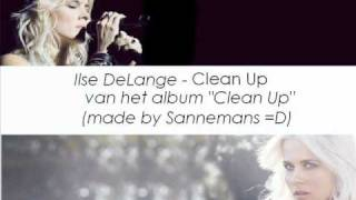 Watch Ilse Delange Clean Up video