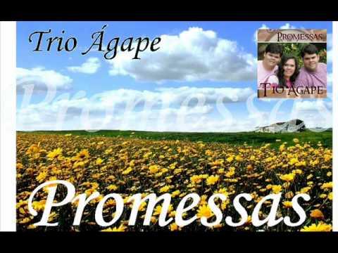 Trio Agape - Promessas