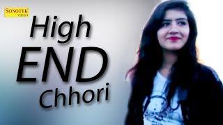 High End Chhori   Mitte Dagar, Anshu Chaudhary, Pavinder Jangra, MG Bross   New Haryanvi 2018