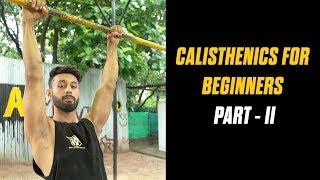 CALISTHENICS FOR BEGINNERS |Episode 2| HOW TO START CALISTHENICS | Rajan Sharma |Hindi | MuscleBlaze