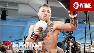 Conor McGregor: Media Workout | Mayweather vs. McGregor | SHOWTIME CHAMPIONSHIP BOXING