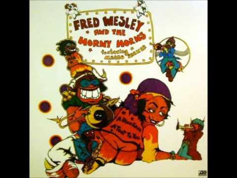 Fred Wesley And The Horny Horns-Peace Fugue (Feat. Maceo Parker) thumbnail