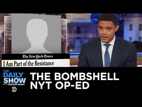 The New York Times Drops Shocking Anonymous Op-Ed | The Daily Show