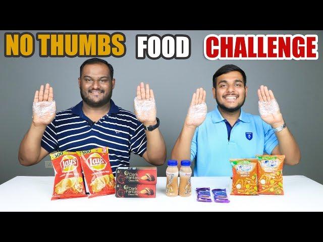 NO THUMBS FOOD EATING CHALLENGE  No Thumb Food Eating Competition  Food Challenge