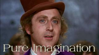 Leslie Bricusse / Anthony Newley And Gene Wilder ~ Pure Imagination