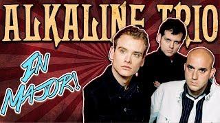 Alkaline Trio Songs Played In MAJOR!