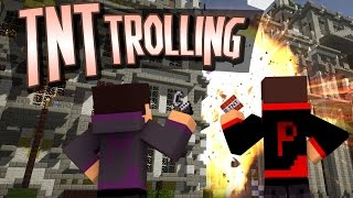 Minecraft Trolling: IMPERIAL CITY TNT TROLLING (Too Much TNT Mod)