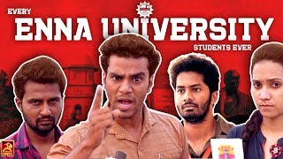 EVERY ENNA UNIVERSITY STUDENTS EVER | IDHU ADHU ILLA | BLACK SHEEP