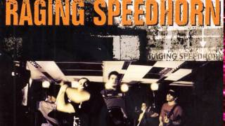 Watch Raging Speedhorn Redweed video