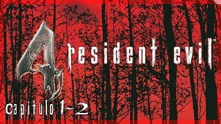 Resident Evil 4 l Capitulo 1-2