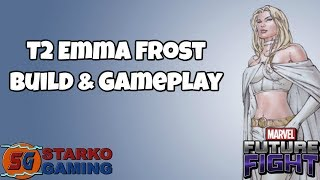 T2 Emma Frost - Build & Gameplay | Marvel Future Fight