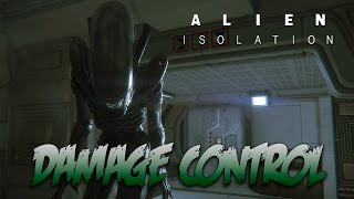 Alien Isolation / Survivor Mode: The Trigger / Damage Control ALL OBJECTIVES