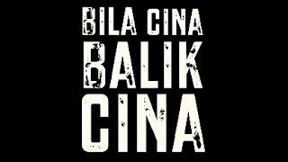 Bila Cina Balik Cina - Movie Trailer
